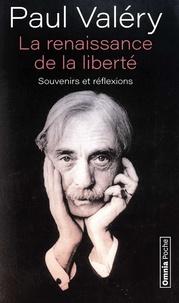 Ebook for Blackberry 8520 téléchargement gratuit La renaissance de la liberté  - Souvenirs et réflexions RTF FB2 par Paul Valéry in French