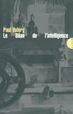Paul Valéry - Le Bilan de l'intelligence.