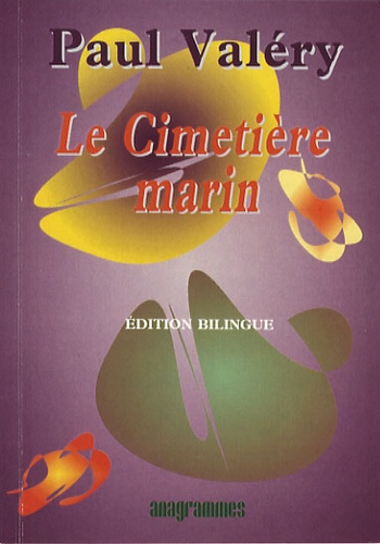 Paul Valéry - Le Cimetière marin - Edition bilingue français-anglais.