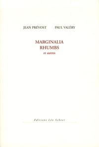 Paul Valéry et Jean Prévost - Marginalia Rhumbs - Et autres.