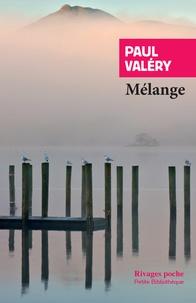 Paul Valéry - Mélange.