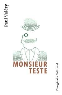 Paul Valéry - Monsieur Teste.