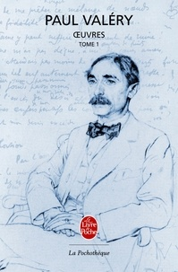 Paul Valéry - Oeuvres - Tome 1.