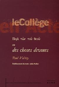 Paul Valéry - Peri tôn toû theoû ou des choses divines.