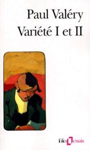 Paul Valéry - Variété I et II.