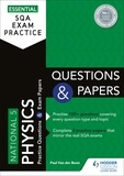 Paul Van der Boon - Essential SQA Exam Practice: National 5 Physics Questions and Papers.