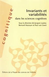 Paul Van Geert et  Collectif - Invariants et variabilités dans les sciences cognitives.