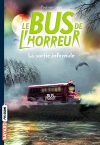 Paul Van Loon - Le bus de l'horreur, Tome 01 - La sortie infernale.
