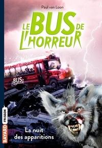 Paul Van Loon - Le bus de l'horreur, Tome 02 - La nuit des apparitions.