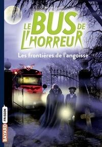 Paul Van Loon - Le bus de l'horreur, Tome 03 - Les frontières de l'angoisse.