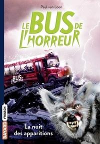 Paul Van Loon - Le bus de l'horreur Tome 2 : La nuit des apparitions.