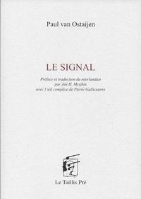 Paul Van Ostaijen - Le signal.