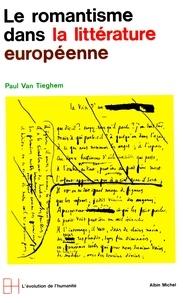 Paul Van Tieghem - L'ère romantique - tome 1.