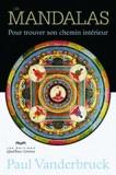 Paul Vanderbruck - Les mandalas - Pour trouver son chemin intérieur.