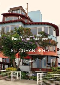 Paul Vanderstappen - El Curandero.