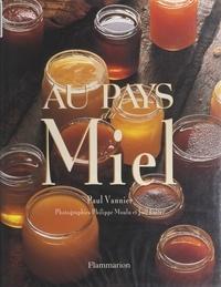 Paul Vannier et  Collectif - Au pays du miel.