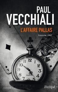 Paul Vecchiali - L'affaire Pallas.