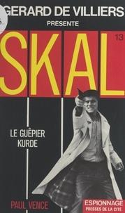 Paul Vence et Gérard de Villiers - Le guêpier kurde.