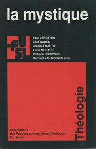 Paul Verdeyen et Leïla Babès - La mystique.