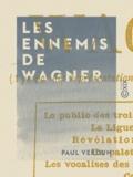Paul Verdun - Les Ennemis de Wagner - À propos des représentations de Lohengrin à l'Eden-Théâtre.