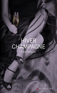 Paul Verguin - Hiver Champagne.