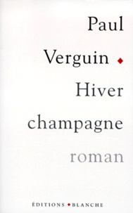 Paul Verguin - Hiver champagne.