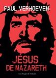 Paul Verhoeven et Rob Van Scheers - Jésus de Nazareth.
