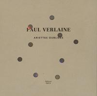 Paul Verlaine et  Chlore - Ariettes oubliées. 1 CD audio