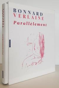 Paul Verlaine et Pierre Bonnard - Bonnard-Verlaine - Parallèlement.