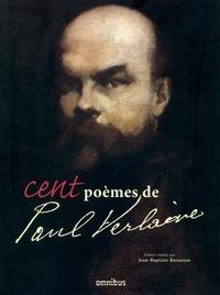 Paul Verlaine - Cent poèmes de Paul Verlaine.