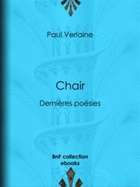 Paul Verlaine et Félicien Rops - Chair - Dernières poésies.