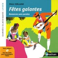 Paul Verlaine - Fêtes galantes - Romances sans parole.