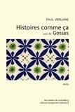 Paul Verlaine - Histoires comme ça suivi de Gosses.