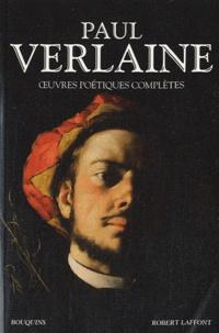 Paul Verlaine - Paul Verlaine - Oeuvres poétiques complètes.