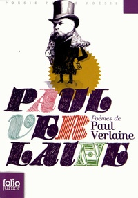 Paul Verlaine - Poèmes de Paul Verlaine.