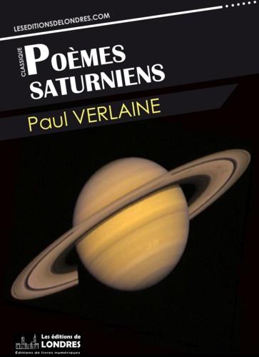 Poèmes saturniens - 9781910628935 - 0,99 €