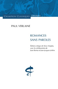 Paul Verlaine et Steve Murphy - Romances sans paroles.