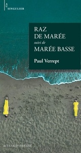 Paul Verrept - Raz de marée - Suivi de Marée basse.