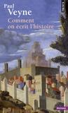 Paul Veyne - Comment on écrit l'Histoire.