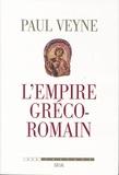Paul Veyne - L'empire gréco-romain.