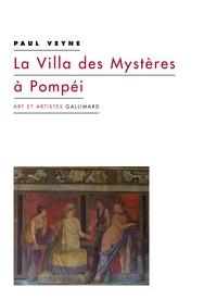 La Villa des Mystères à Pompéi - Paul Veyne pdf epub