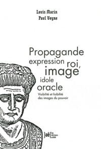 Propagande expression roi, image idole oracle - Visibilité et lisibilité des images du pouvoir.pdf