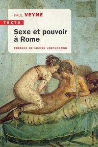 Paul Veyne - Sexe et pouvoir à Rome.