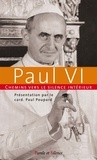 Paul VI - Chemins vers le silence intérieur avec Paul VI.