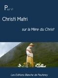 Paul VI - Christi Matri - sur la mère du Christ.
