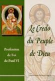 Paul VI - Le Credo du Peuple de Dieu.