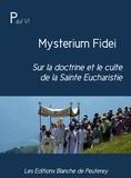 Paul VI - Mysterium Fidei - sur la doctrine et le culte de la Sainte Eucharistie.