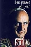 Paul VI - Paul VI - Une pensée par jour.