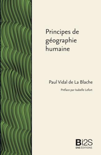 Principes de géographie humaine. Publiés d'après les manuscrits de l'auteur par Emmanuel de Martonne