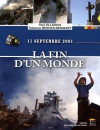 Paul Villatoux et Fabienne Mercier-Bernadet - 11 septembre 2001 - La fin d'un monde.